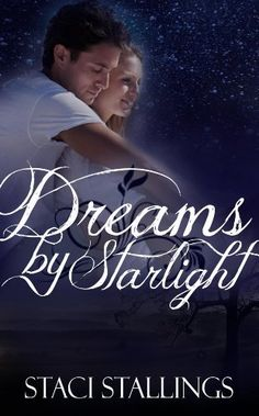 Dreams By Starlight: A Contemporary Inspirational Romance Novel (The Dreams Series, Book 1) by Staci Stallings http://www.amazon.com/dp/B004HO5M30/ref=cm_sw_r_pi_dp_4lYxwb0MZSG0G