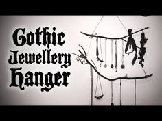 (9) Goth DIY - Easy Witchy Jewellery Hanger | Toxic Tears - YouTube