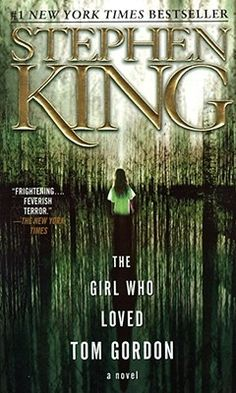 Stephen King Books - The Girl Who Loved Tom Gordon.one of the best Stephen King novels. Right up there with The Stand! I Love Books, Good Books, Books To Read, My Books, Amazing Books, Steven King, Stephen King Books, Horror Books, Horror Movies