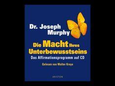 VV - Präsentiert: Dr. Joseph Murphy, die Funktionsweise Ihres Geistes