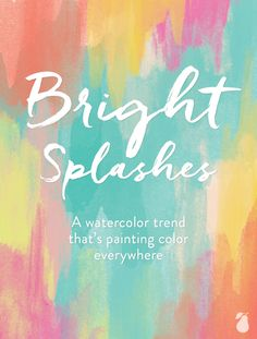 We are featuring 2015 design trends we're loving! This month, it's watercolor with lots of bright colors. Click to read more. #InsideDesign #designtrends