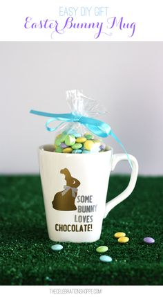 Easy DIY Easter Gift – Some Bunny Loves Chocolate Mug with @kimbyers #EasterGift #bunnies