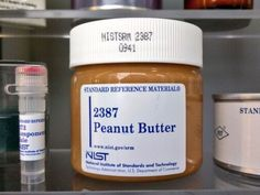 This is Standard Reference Material No. 2387. It's the finest peanut butter in the world—from a purely scientific point of view.