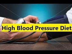 High Blood Pressure Diet - Cure High Blood Pressure