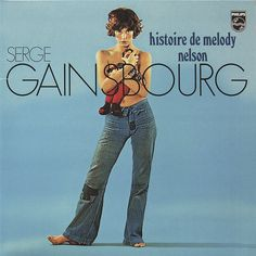 SERGE GAINSBOURG is no stranger to sexual proclivities, and with his 1971 Histoire De Melody Nelson he shared an erotic tale as seductive today as the day it was released. With help from actress, amour, and inspiration JANE BIRKIN. Serge Gainsbourg, Gainsbourg Birkin, Top 20 Albums, Best Albums, Lp Cover, Vinyl Cover, Cover Art, Jane Birkin, World Music