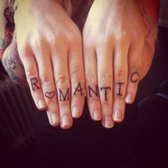 Word romantic tattoo on fingers Trendy Tattoos, Cute Tattoos, Beautiful Tattoos, Tattoos For Women, Awesome Tattoos, Tatoos, Romantic Tattoos, Tattoos 2014, Cool Finger Tattoos