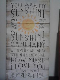 Sign: You are my sunshine. $26.00, via Etsy.