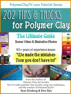 Hey, I found this really awesome Etsy listing at https://www.etsy.com/au/listing/180808913/polymer-clay-tutorial-ultimate-guide-202