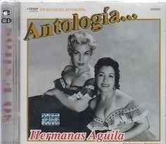 Antologia Hermanas Aguila CD New 2 Disc Set 30 Exitos Y Mas 809274936820   eBay