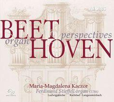 Das Portal der Königin - Beethoven organ perspectives