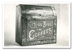 An original #Hills #Bros #Coffee bin that would go at the general store. Customers would get paper bags of coffee to take home, circa. 1900