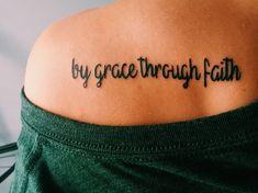 By grace. Through faith. All caps Grace Tattoos, God Tattoos, Future Tattoos, Body Art Tattoos, I Tattoo, Faith Tattoos, Music Tattoos, Tatoos, Hebrew Tattoo