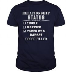 Relationship Status Taken By A Badass ORDER FILLER Funny Tshirt #jobs #tshirts #ORDER #gift #ideas #Popular #Everything #Videos #Shop #Animals #pets #Architecture #Art #Cars #motorcycles #Celebrities #DIY #crafts #Design #Education #Entertainment #Food #drink #Gardening #Geek #Hair #beauty #Health #fitness #History #Holidays #events #Home decor #Humor #Illustrations #posters #Kids #parenting #Men #Outdoors #Photography #Products #Quotes #Science #nature #Sports #Tattoos #Technology #Travel…
