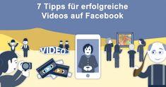Videos auf #Facebook erfolgreich einsetzen - eine einfache und kompakte Übersicht.