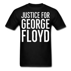 Synergy Designs   T-Shirts Hoodies and Gift Ideas   Justice for George I Can Breathe Black Lives - Mens T-Shirt Black Pride, Free Black, Great T Shirts, Heather Black, Sarcastic Humor, Black Men, Custom Shirts, Natural Hair, Breathe