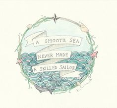 A smooth sea never made a skilled sailor. To cover up my original back tattoo