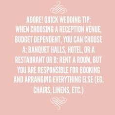 Adore! Quick Wedding Tip for choosing a reception venue!! #adorebeyondborder