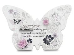 Mark My Words Self Standing Butterfly Plaque with Survivor Saying, 4-3/4 by 3-1/4-Inch Mark My Words http://www.amazon.com/dp/B008A5D4F0/ref=cm_sw_r_pi_dp_Jg3kub0Q9K8HH