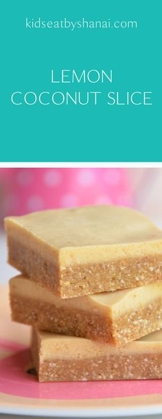 A creamy, sugar free, dairy free, raw dessert that your kids will love! No baking required and can be eaten straight from the freezer as a quick and easy sweet snack to have on hand without the guilt! healthy snacks for kids - easy Sugar Free Snacks, Dairy Free Snacks, Lemon Coconut Slice, Dairy Free Recipes For Kids, Dairy Free Lemon Recipes, Children Recipes, Healthy Sweet Snacks, Healthy Kids, Thermomix