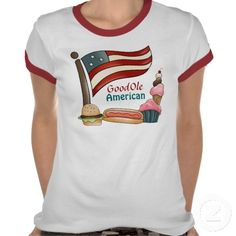 Good Ole American Food Shirt