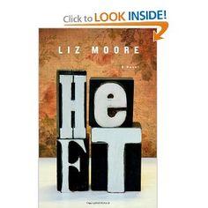 Heft--Liz Moore
