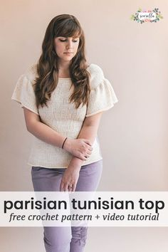 Crochet the Parisian Tunisian Top - an easy first tunisian crochet project! SIzes XS-3XL womens free pattern and video tutorial on my blog!