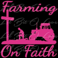 Christian Farming On Faith Vinyl Decal with Praying Farmer Sticker