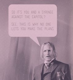 Yes! I want more Haymitch quotes.  His character doesn't have enough pins!