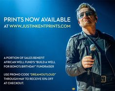 """Justin Kent sur Twitter : """"Happy to announce the launch of my prints site https://www.justinkentprints.com/ in conjunction with @AfricanWellFund #U2"""