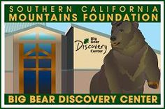 Southern California Mountains Foundation | Discovery Center