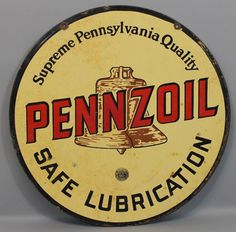 Pennzoil Safe Lubrication with Brown Bell Sign. Garage Signs, Garage Art, Vintage Signs, Vintage Auto, Circle Game, American Graffiti, Old Gas Stations, Porcelain Signs, Texaco