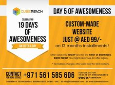 Create your website for 99AED monthly installments for 12 months Get your website delivered, even before you making the payment! Not just a predesigned website with a lousy design A WEBSITE TRULY STUNNING, YET EFFECTIVE & ENGAGIVE AED 99/- only for 12 months! Frankly, we were little hesitant to give such an offer. But honestly, we would like to give back to the community who made us successful. Offer valid only TODAY and for the first 21 bookings.  BOOK NOW! You might never see an offer…