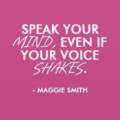 "Quote of the week!  ""Speak your mind, even if your voice shakes"".  - Maggie Smith  #kit #dailyplanner #kit2014 #keepingittogether #quoteoftheweek"