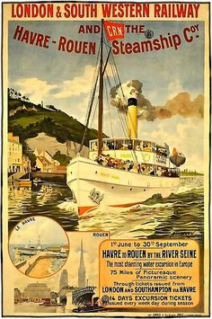 "1900 ""Le Havre to Rouen by the Seine river in France with the CRN Steamship and the London & South Western railway vintage travel poster.17"