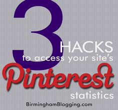 Three hacks to access your site's Pinterest statistics. More Pinterest tips at http://getonthemap.us/pinterest/blog #pinterest #573tips