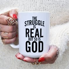 "jcluforever: ""The Struggle Is Real But So Is God Coffee Mug was designed to uplift you.Inspired by Isaiah ""For I am the LORD your God who takes hold of your right hand and says to you, Do not fear; I will help you"" "" Gods Love, My Love, Give It To Me, Just For You, Real Coffee, Coffee Time, Tea Time, After Life, Struggle Is Real"