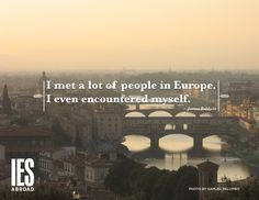 """""""I met a lot of people in Europe. I even encountered myself."""" – James Baldwin  www.iesabroad.org  your world [redefined]  #studyabroad #travel #quote"""