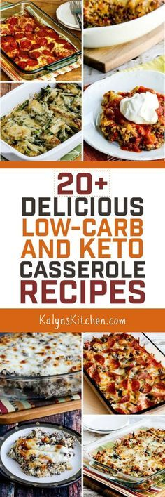 It's January and you need ideas for low-carb dinners, right? Here are 20+ Delicious Low-Carb and Keto Casserole Recipes; this post has all the family friendly low-carb casseroles you need to keep you going with your low-carb or Keto eating plan! [found on KalynsKitchen.com] #LowCarb #Keto #GlutenFree #SouthBeachDiet #CasseroleRecipes #LowCarbCasseroleRecipes #KetoCasseroleRecipes