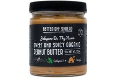 Honey Jalapeño Peanut Butter by Better Off Spread – MOUTH