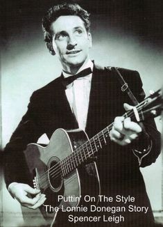 'Puttin' On The Style: The Lonnie Donegan Story' by Spencer Leigh (2012)