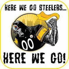 16 Best Steelers - Here We Go images  ab4282c3f