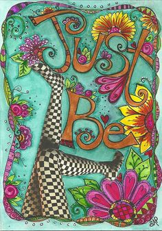 Just BE by SharonAnn53, via Flickr