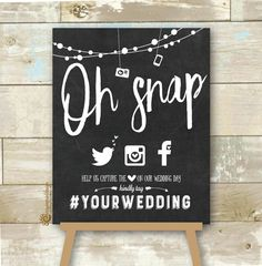 "Personalized Oh Snap Social Media Wedding Sign - Chalkboard Hashtag Wedding Sign - Hashtag Wedding Sign DIY Printable JPEG 8X10"" by CherryImprintDesign on Etsy https://www.etsy.com/listing/398537957/personalized-oh-snap-social-media"