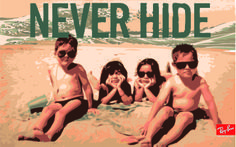 Never Hide / Ray Ban / Illustration by Adrian Beltran