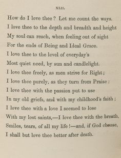 I love thee with the breath, smiles, tears of all my life <3 Elizabeth Barrett Browning ~ Sonnets from the Portugese # 43