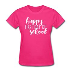 Happy First Day of School | Chalk - Women's T-Shirt