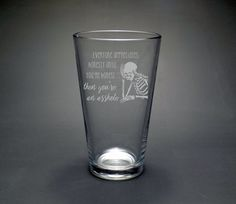 Asshole Pint Glass - Sarcastic Pint Glass - Sarcastic Gift for Him - Funny Glass - Funny Gift for Him. This glass is perfect for the friend that is honest to a fault, and loves a joke. Benefits of our sandblasted glassware:  Completely customizable  Dishwasher safe  Artwork is permanent.
