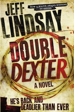 Double Dexter by Jeff Lindsay on Anobii, eBook £7.99. Now a major award winning TV series.