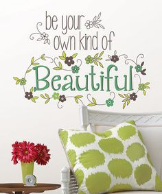 Look at this #zulilyfind! 'Be Your Own Kind of Beautiful' Wall Art #zulilyfinds