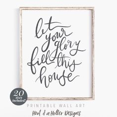 Let Your Glory Fill This House Printable Wall Art Bible Bible Verse Art, Bible Verse Wall Art, Scripture Chalkboard Art, Chalkboard Ideas, Scripture Quotes, Sign Quotes, Art Quotes, Christian Wall Decor, Christian Signs